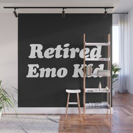 Retired Emo Kid Funny Quote Wall Mural