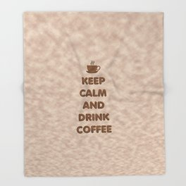 Keep Calm and Drink Coffee Typography Throw Blanket