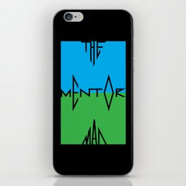 Mentor Man T iPhone Skin