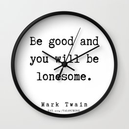 11     | Mark Twain Quotes | 190730 Wall Clock