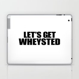 Let's Get Wasted Laptop & iPad Skin