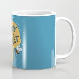 Honey You're Sweet Coffee Mug