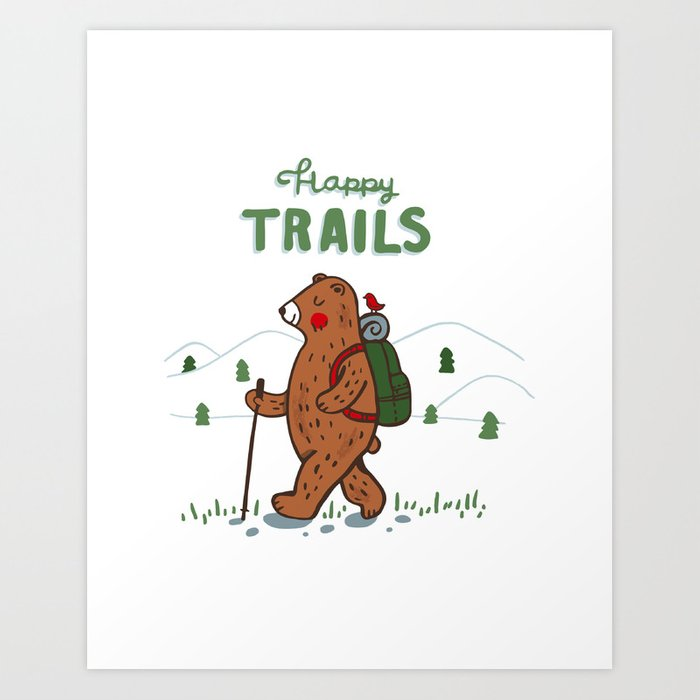 Happy Trails Art Print