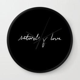 Saturday Love Wall Clock