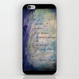 Forgotten We Belong to Each Other iPhone Skin