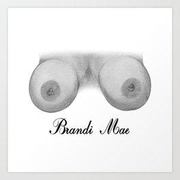 Brandi Mae Art Print