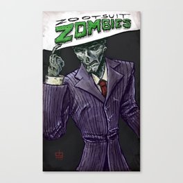 Zoot Suit Zombies Canvas Print