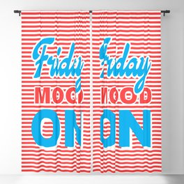 Friday Mood On, typography design Blackout Curtain