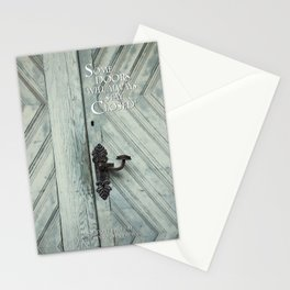 Some doors will always stay closed Stationery Cards