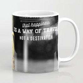 hapiness quote Coffee Mug