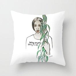feelings are good Throw Pillow