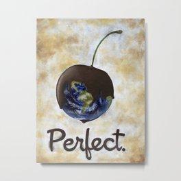 Perfect Metal Print