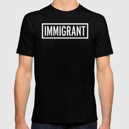 Immigrant T-shirt