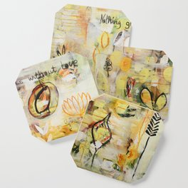 Nothing grows without love Coaster