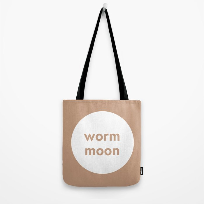 Worm Moon Tote Bag
