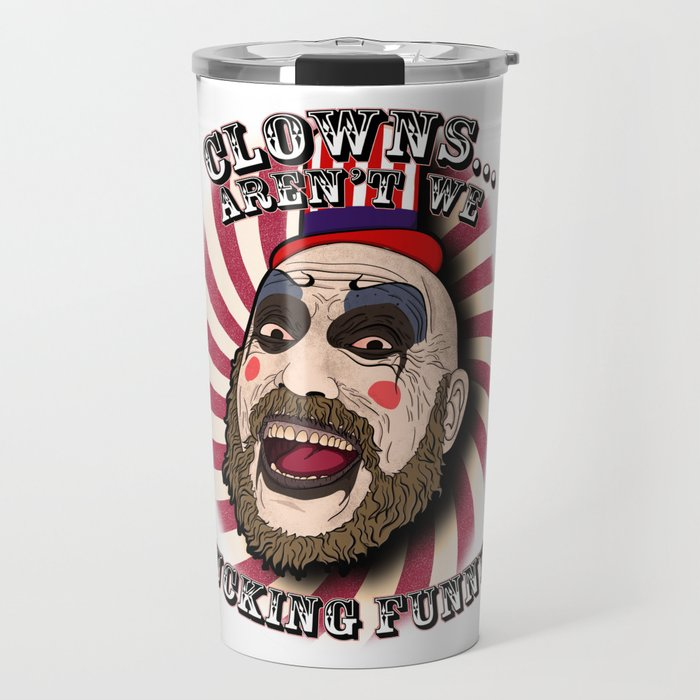 Captain spaulding | devils rejects Travel Mug