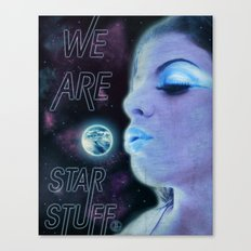 We Are Star Stuff Canvas Print