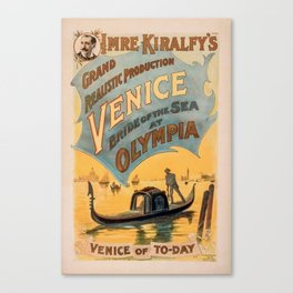 Vintage theatrical poster for Imre Kiralfy's production of Venice Bride of the Sea at Olympia Canvas Print