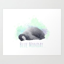 Every Monday is... Art Print