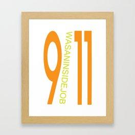 9/11 was an inside job. Framed Art Print