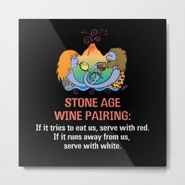Stone Age Wine Pairing Metal Print