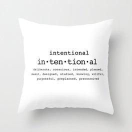 Intentional Throw Pillow
