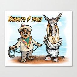 Burrito 4 Prez Canvas Print