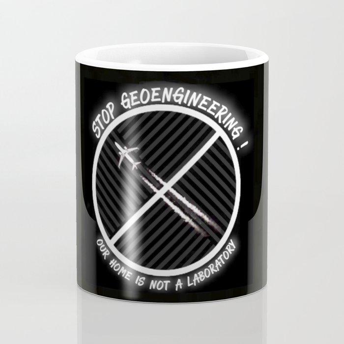 Stop Geoengineering Coffee Mug