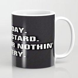 Monday You Bastard - Thanks For Nothin' Lottery Coffee Mug
