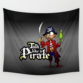 Talk like a Pirate Wall Tapestry