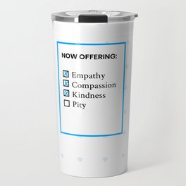 Now Offering No Pity Travel Mug