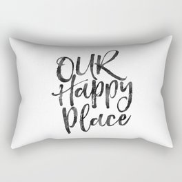 our happy place,home decor,home sign,wall art,love sign,gift for him,gift for her,quote prints Rectangular Pillow