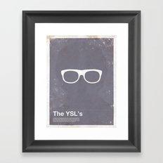 Framework - The YSL's Framed Art Print
