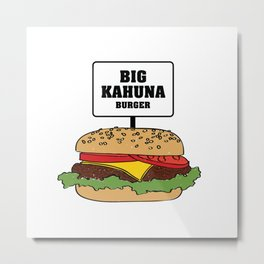 Pulp Fiction - Big Kahuna Burger Metal Print