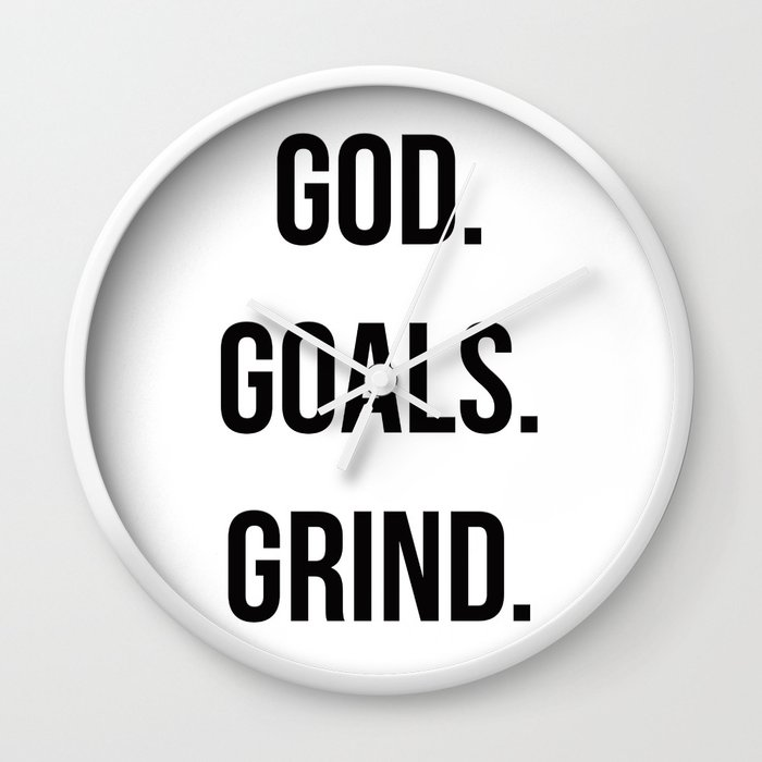 God Goals Grind Christian Quote Boss Quote Wall Clock By
