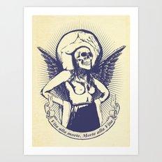 Vita alla morte. Morte alla Vita. Art Print