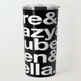 Straight Outta Helvetica Travel Mug
