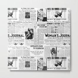 MAKING AMERICA GREAT - WOMEN'S SUFFRAGE Metal Print