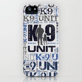 K-9 Unit  -Police Dog Unit iPhone Case