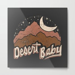 DESERT BABY Metal Print