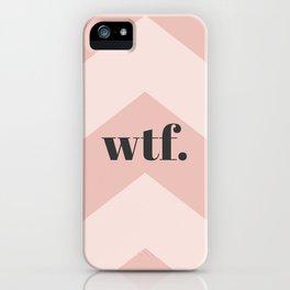WTF Chevron iPhone Case