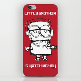 Little Brother is Watching You. iPhone Skin