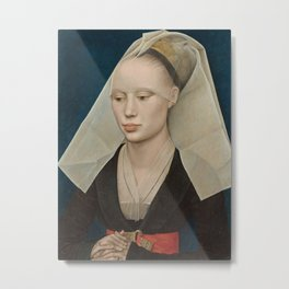 Portrait of a Lady by Rogier van der Weyden Metal Print