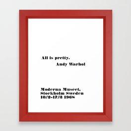 all is pretty Framed Art Print