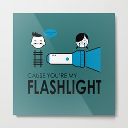 FLASHLIGHT Metal Print