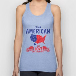 Veteran T-Shirt I'm An American And Love My Country Gift Tee Unisex Tank Top