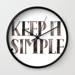 Keep it simple Watercolor quote Wall Clock