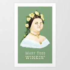 Mary Todd Winkin' Art Print
