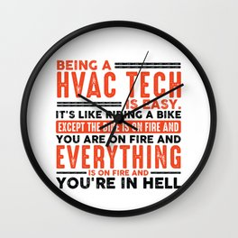 Being a Mechanic Is Easy Shirt Everything On Fire Wall Clock
