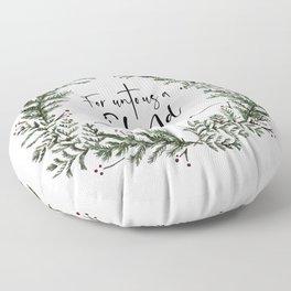 Unto us a Child is Born pine wreath Floor Pillow